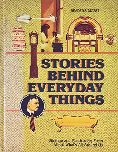 9780895770684: Stories Behind Everyday Things