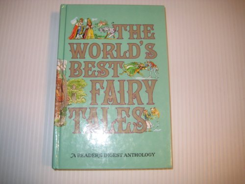 World's Best Fairy Tales (0895770784) by Reader's Digest Association