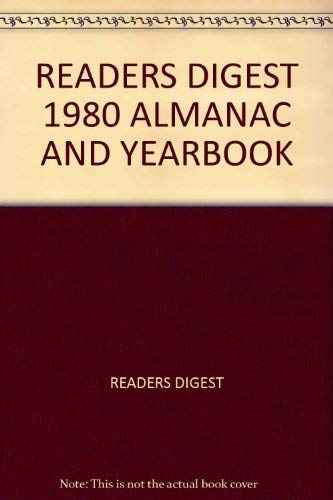 Reader's Digest 1980 Almanac and Yearbook: 1979: Reader's Digest Editors