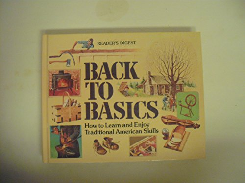 9780895770868: Back to Basics: How to Learn and Enjoy Traditional American Skills