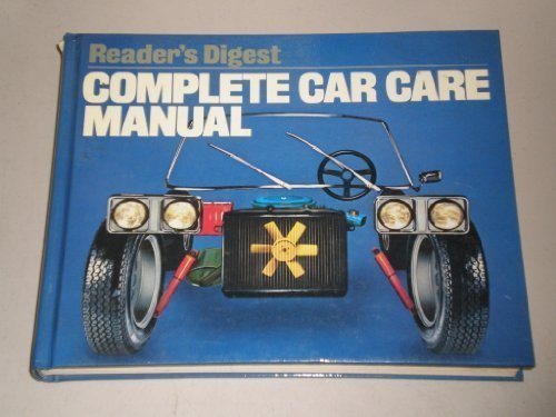 9780895770882: Reader's Digest Complete Car Care Manual