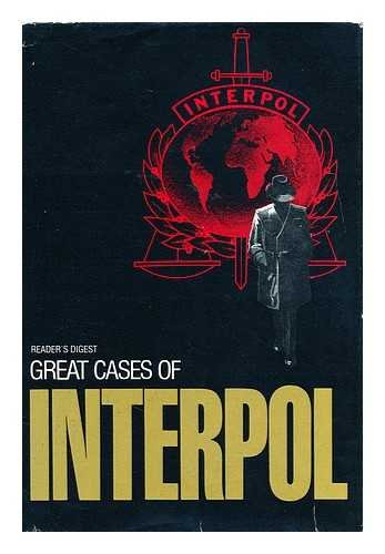 Great Cases of Interpol: Reader's Digest Association