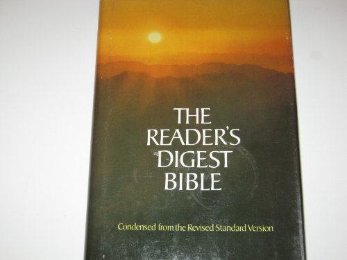 Reader's Digest Bible: Condensed from the Revised: Bruce Manning Metzger