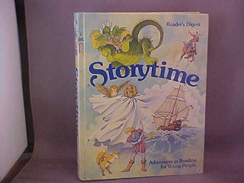 Storytime: Adventures in Reading for Young People (0895771454) by Reader's Digest Association