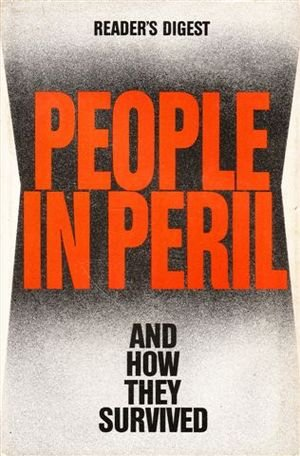 9780895771544: People in Peril and How They Survived