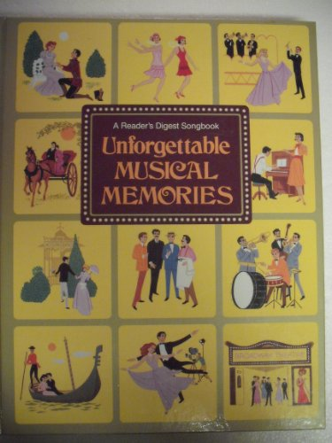 9780895771780: Unforgettable Musical Memories: A Reader's Digest Songbook : All the Words to All the Songs in the Reader's Digest Songbook Unforgettable Musical Me
