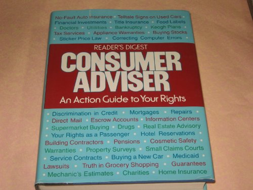 Reader's Digest. Consumer Adviser. An action guide to your rights.: MAXWELL, JAMES A. editor