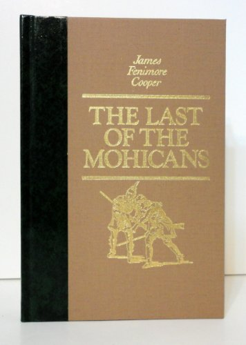 The Last of the Mohicans (The World's: James Fenimore Cooper