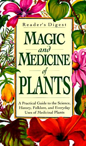 9780895772213: Magic and Medicine of Plants