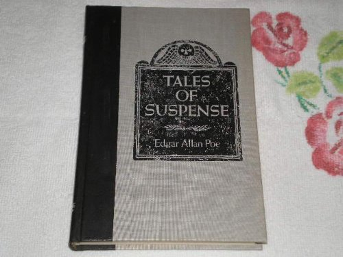 Tales of Suspense (ILLUS) (9780895772251) by Edgar Allan Poe