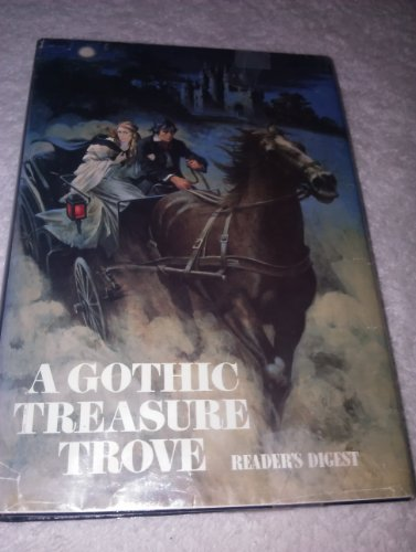 9780895772282: A Gothic Treasure Trove: Moonraker's Bride / The Golden Unicorn / Kirkland Revels / Wings of the Falcon / Lady of Mallow / River Rising