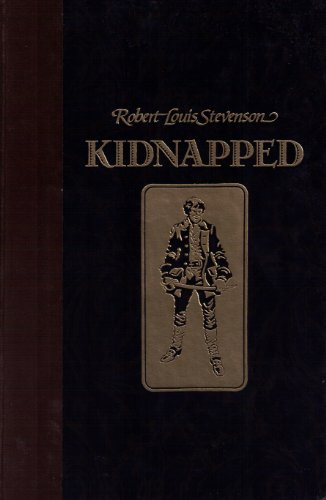 Kidnapped-- The Adventures of David Balfour: Stevenson, Robert Louis--