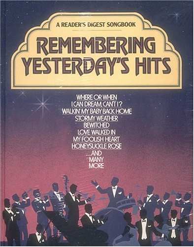9780895772497: Remembering Yesterday's Hits (A Reader's Digest Songbook)