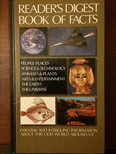 Reader's Digest Book of Facts: Essential and Intriguing Information About This Odd World ...