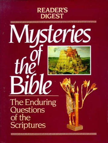 9780895772930: Mysteries of the Bible: The Enduring Questions of the Scriptures (Reader's Digest)