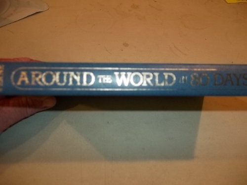 AROUND THE WORLD IN 80 DAYS: Verne, Jules
