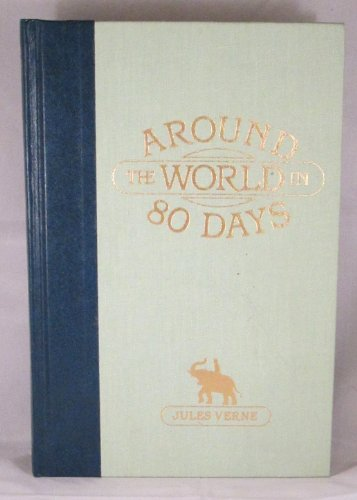 Around the World in 80 Days (The: Jules Verne