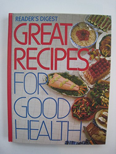 9780895773067: Reader's Digest Great Recipes for Good Health