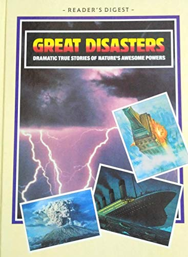 Great Disasters: Reader's Digest