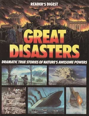 Great disasters (Reader's Digest general books): Editors of Reader's Digest