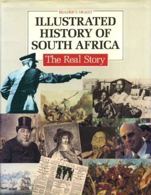 9780895773241: Readers Digest Illustrated History of South Africa: The Real Story
