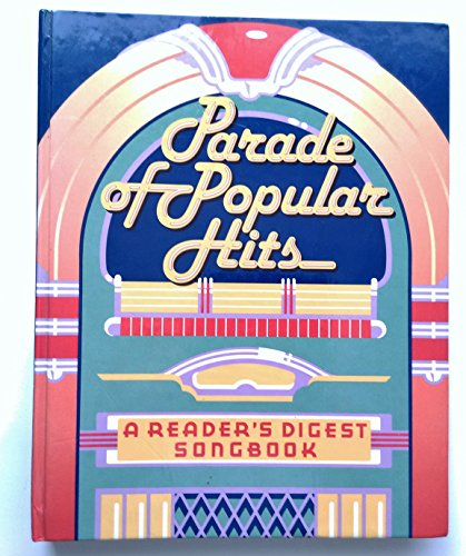 9780895773272: Parade of Popular Hits (Reader's Digest Songbook)