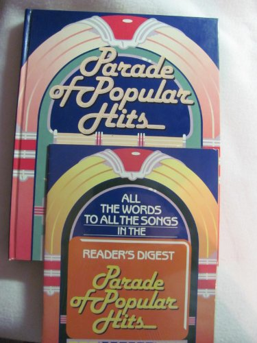 Parade of Popular Hits: A Reader's Digest Songbook