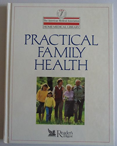 9780895773357: Practical Family Health (The AMA Home Medical Library)