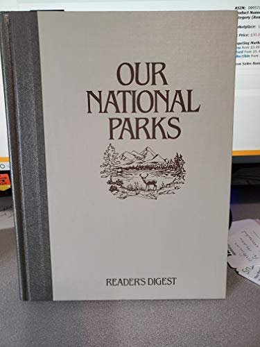 Our National Parks: Editors of Reader's