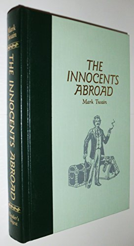 9780895773395: The Innocents Abroad, or the New Pilgrims' Progress: Being Some Account of the Steamship Quaker City's Pleasure Excursion to Europe and the Holy Land (The World's Best Reading)
