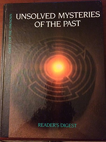 9780895773593: Unsolved Mysteries of the Past (Quest for the Unknown)