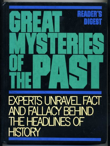 Great Mysteries of the Past: Experts Unravel: Gardner, Joseph L.