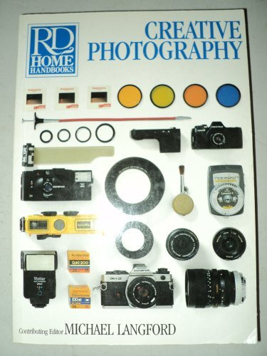 Creative photography (Rd Home Handbooks) (0895773791) by Editors of Reader's Digest