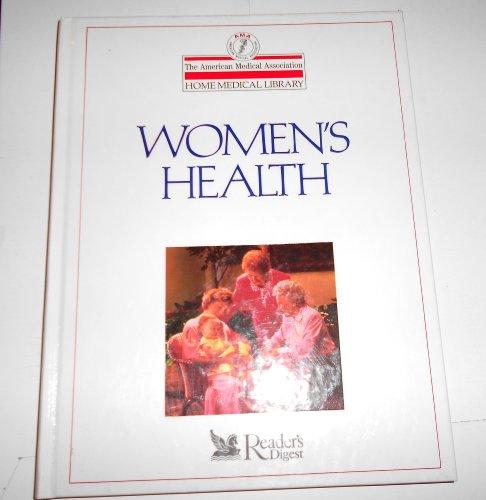 Women's Health (The American Medical Association Home: Charles B. Clayman