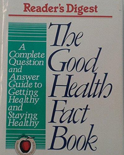 9780895774163: The Good Health Fact Book