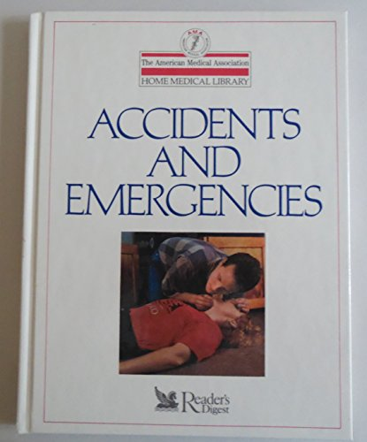 9780895774231: Accidents and Emergencies (The American Medical Association home medical library)