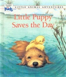 9780895774262: Little Puppy Saves the Day (Little Animal Adventures Series)