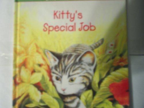 9780895774279: Kitty's Special Job (Little Animal Adventures)