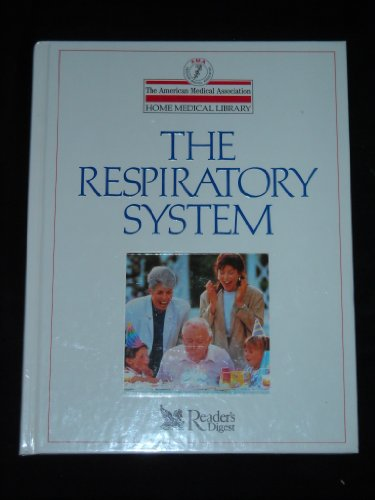 9780895774408: The Respiratory System (American Medical Assn Home Medical Library)