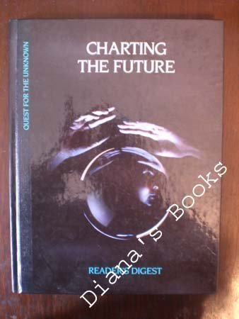 9780895774415: Charting the Future (Quest for the Unknown Series)