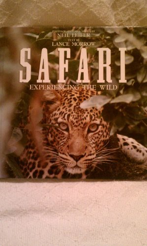 SAFARI:EXPERIENCING THE WILD