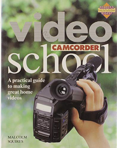 9780895774590: Video Camcorder School (Reader's Digest Learn-As-You-Go Guide) (Reader's Digest Learn-As-You-Go Guides)