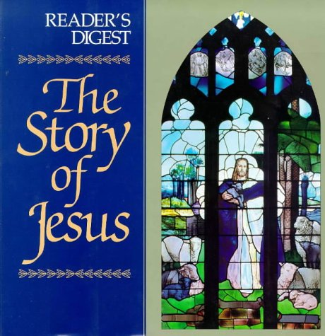 Story of Jesus: Reader's Digest