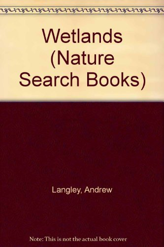 9780895774828: Wetlands (Nature Search Books)