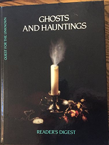 Ghosts and Hauntings (Quest for the Unknown) (0895774933) by Reader's Digest