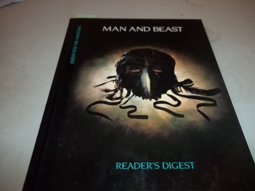 Man and Beast (Quest for the Unknown) (9780895774965) by [???]