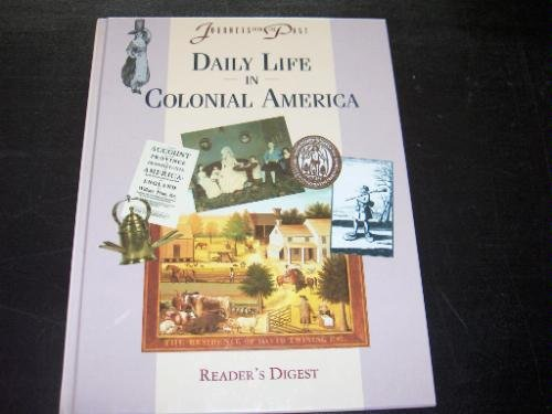 9780895774972: Daily Life in Colonial America (Journeys)