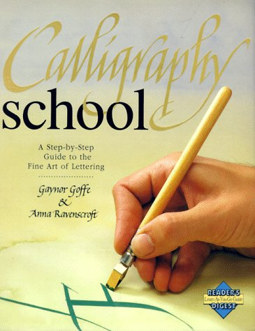 Calligraphy School (Learn as You Go) (0895775247) by Editors of Reader's Digest