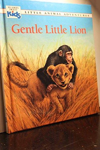 9780895775627: Gentle Little Lion (Little Animal Adventures)