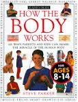 9780895775757: How the Body Works